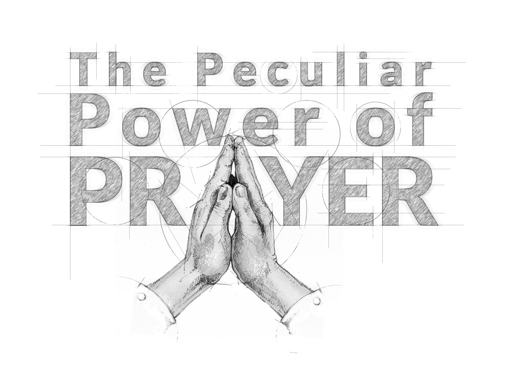 Peculiar Power of Prayer